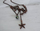 Lost at Sea Necklace, Antique Copper Anchor, Copper Starfish, AAA Peacock Pearl, Sideways Anchor, Starfish Pearl Necklace, Mermaid Necklace