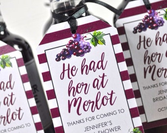 Bridal Shower Favor Tags for Mini Wine Bottles - Bachelorette Favors - Personalized Wedding Wine Bottles - He Had Her At Merlot - Set of 12
