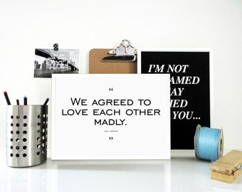 We Agreed To Love Each Other Print - Jack Kerouac Quote - Love Quote Wall Art - Anniversary Wedding - Proposal Gift