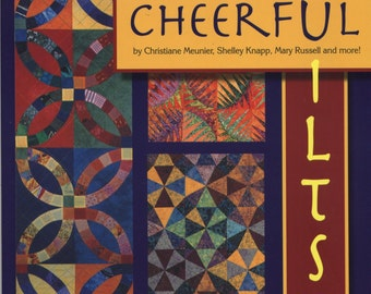 Cheerful Quilts by Christiane Meunier, et al SIGNED BY 1 AUTHOR TIB12395