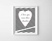 Heart Black White I love You Art Print , Quote Chocolate Wall Art , Love Black White Art Print , Girlfriend Boyfriend Gift , Nursery Art
