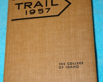 The College of Idaho Yearbook Trail 1957