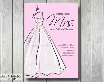 Bridal Shower Invitation,Bride Dress Pink, Soon to be Mrs, Bridal Shower Invite, Baby Shower Invitation, Printed Invites, Birthday