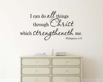 I can do all things through Christ  Philippians 4:13 KJV Wall Decal Vinyl lettering Wall Words Spiritual Bible Verse Decal Religious Decor