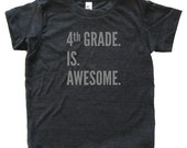 4th Grade is Awesome - Back To School / First Day of School Tshirt for Fourth Grade - Youth Boy / Girl Shirt / Super Soft Kids Tee Triblend