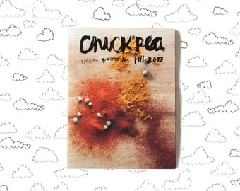 chickpea vegan quarterly magazine - fall 2013 issue - autumn recipes vegan zine small press