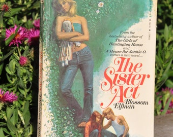 The Sister Act by Blossom Elfman, Juvenile Fiction, teen romance, paperback romance, 1970s