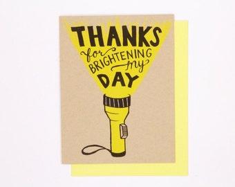 Brighten My Day flash light- Thank You card screen print