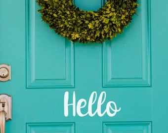 Hello Front Door Sign - Vinyl Wall Decal - Many Color Choices