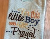 Baby Boy Onesie For This Boy We Have Prayed newborn bodysuit