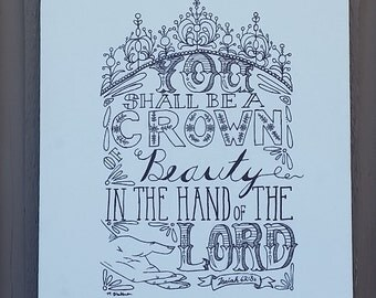 Isaiah 62:3a Hand Lettered Typography on Canvas