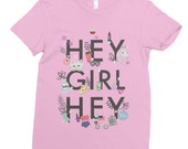 Hey Girl Hey - Women's Shirt - Fun T-Shirt - Women T-Shirt - Girly T-Shirt - Funny T-Shirt - Pizza Shirt - Unicorn Shirt - Donut Shirt