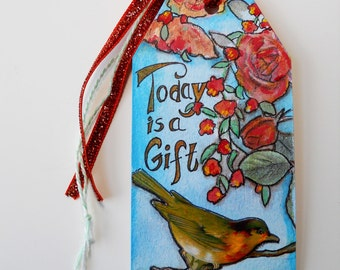 Handmade Inspirational Gift Tag, Vintage Bird, Flowers, Today is a Gift, Small Art, Original Mixed Media Collage, Hand Lettered Tag