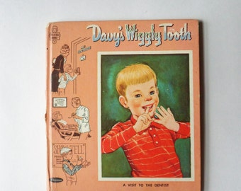 Davy's Wiggly Tooth, A Visit to the Dentist Book, 1964