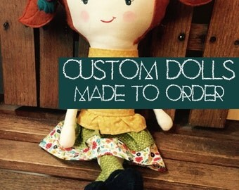 Custom Rag Doll Made to Order Just for You
