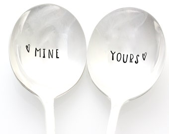 Mine and Yours, ice cream spoons, his and her soup spoons. Hand stamped spoons for unique couples gift idea.