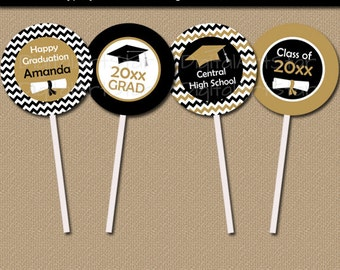 Graduation Cupcake Topper Printable - EDITABLE Class of 2016 Cupcake Toppers - Black & Gold Cupcake Picks - Graduation Party Decorations