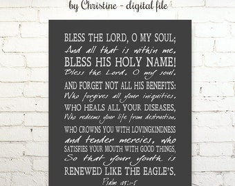 Printable SCRIPTURE Psalm 103 1-5 Bless the Lord O My Soul Instant Download Digital File Wall Art Digital Poster Gift Inspirational Healing