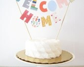 Welcome Home Cake Topper, Cake Banner, Personalized Cake Bunting, Custom Party Decor travel stripes heart dots housewarming baby