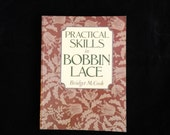 Practical Skills in Bobbin Lace by Bridget M. Cook - Paperback