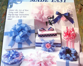 Bow Making Made Easy ~ DIY Bow Making Instruction ~ Make 8 Different Styled Bows - Leisure Arts #1340, 1991