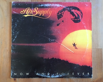 """AIR SUPPLY – Now And Forever (1982) Vintage Vinyl Record 12"""""""
