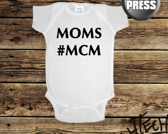 Moms #MCM Onsie (4400)