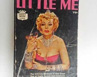little me the intimate memoirs of that great star of stage, screen and television belle poitrine as told by patrick dennis