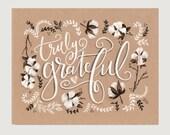Thanksgiving Art - Truly Grateful Print - Fall Art - Thanksgiving Print- Autumn Decor - Fall Wall Art - Fall Decor - Kraft Paper Print