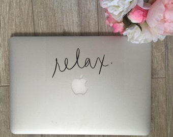Relax, Laptop Stickers, Laptop Decal, Macbook Decal, Car Decal, Vinyl Decal