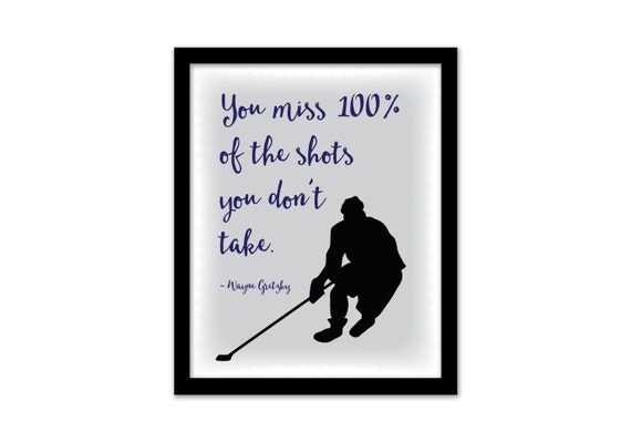 Wayne Gretsky quote, You miss 100% of the shots you don't take, Hockey decor, Sports bedroom, Boys room, Playroom art, Printable Quote, Ice
