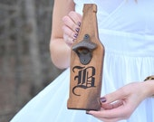 Personalized Wall Bottle Opener - Beer Opener - Groomsman Gift - Bar Gift - Wall Mounted Bottle Opener - Rustic Bottle Opener -Gifts for Him