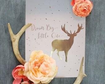 Dream Big Little One Moose Print in Gold Foil 8 X 10