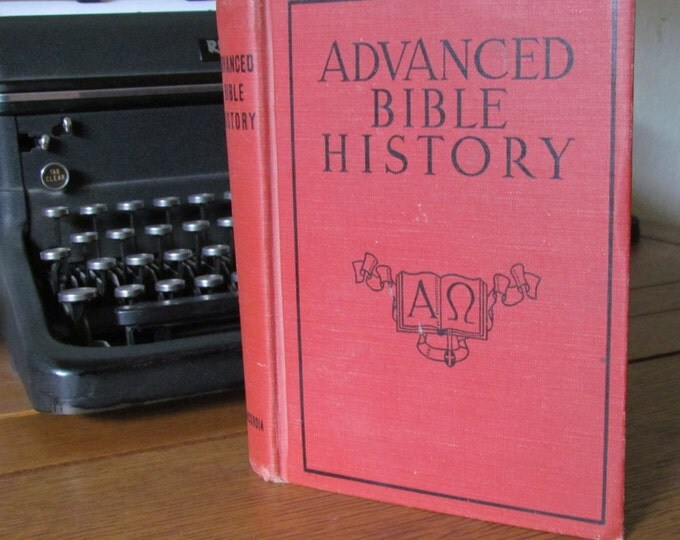 Advanced Bible history, words of holy scripture, crossing the red sea, solomon in the temple, vintage book, vintage religion, vintage readin