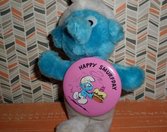 Happy Smurfday Pin Back Button with Smurfs Vintage Plush Birthday Present 80's Toy
