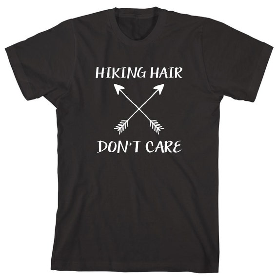 Hiking Hair Don't Care Shirt - mountains, hills, outdoors, hiking, trail, camping, offroading, gift idea - ID: 1664