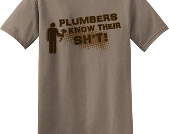 Plumbers Know Their... Funny Novelty T Shirt Z13304