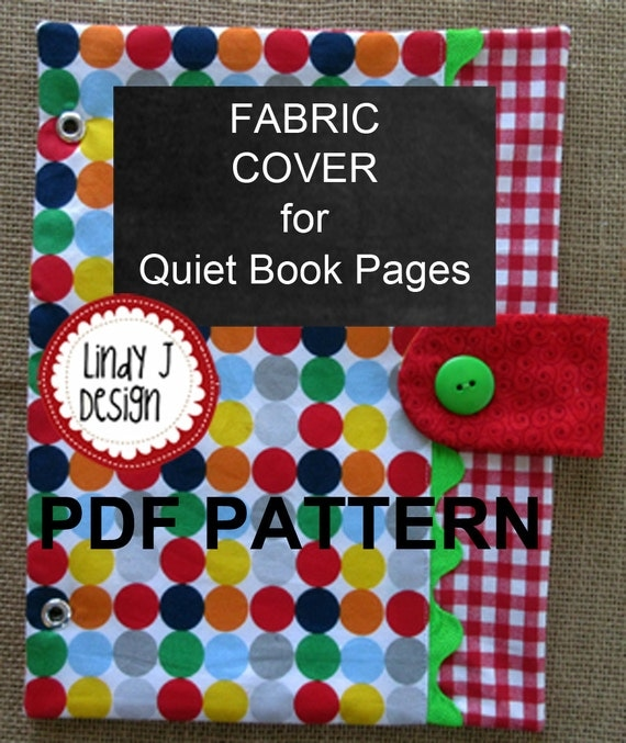 Easy Fabric Book Cover Patterns : Fabric cover for quiet book pages pdf pattern