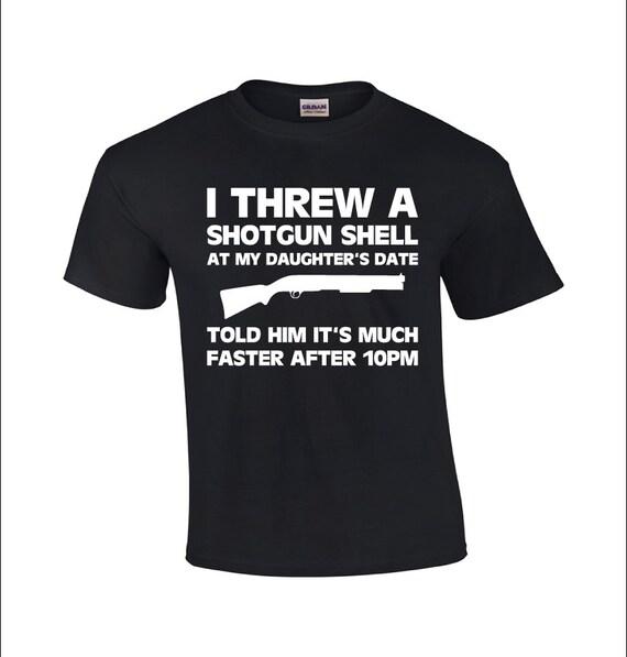 e05e1ba97 I Threw A Shotgun Shell   Dad T-shirt   Funny Dad Shirt   Funny ...