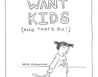 I Don't Want Kids (and that's ok!) Comic