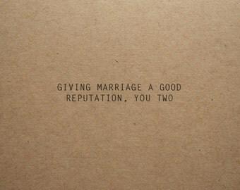 Good Reputation, funny wedding card, anniversary card, congratulations card, love card, engagement card, funny anniversary card