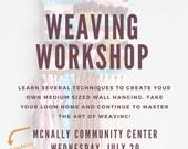 LETHBRIDGE Beginner Weaving Workshop July 20 6-9PM