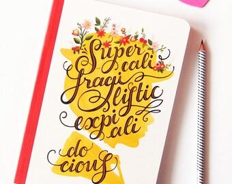 Mary Poppins Notebook, Typography Lyrics Art, Pop Music Illustration, Supercalifragilisticexpialidocious Song Lyrics Art, Fun Sketchbook