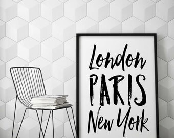 City Art Print, London, Paris, New York,  Wall Art Poster, Wall Art, Bedroom Poster, Black and White, Motivational, Inspirational