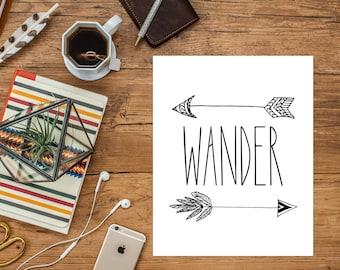 8x10 Wander Art Print, Arrow Printable Art, Black and White Art Print, Indie, Wanderlust, 8x10 Printable, Instant Download, Digital File