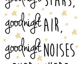 Nursery Star and Moon Digital Print- Goodnight stars, goodnight air, goodnight noises everywhere