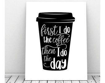 Coffee Art, Instant Download Art, Coffee Print, Coffee Artwork, Coffee Poster, Coffee Art, Office Art, Funny Coffee Sign, Coffee Kitchen