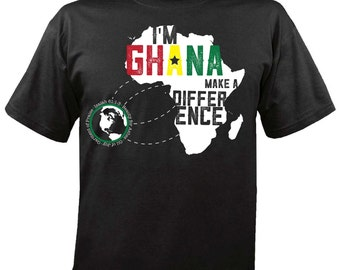 I'm Ghana Make a Difference, Missionary charity tshirt, Give one Gift One