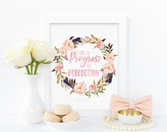 Digital print,strive for progress not perfection,watercolor print,floral print,inspirational print,office print,instant download