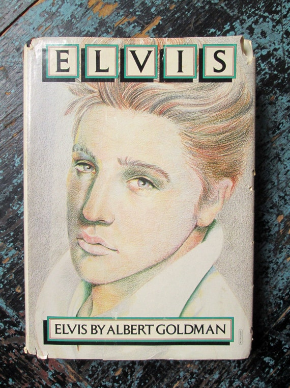 the life and times of the king of rock and roll in elvis by albert goldman He was a catalyst for rock 'n' roll, he laments albert goldman's 1981 of elvis' session musicians on king of america), musicians who, like elvis.